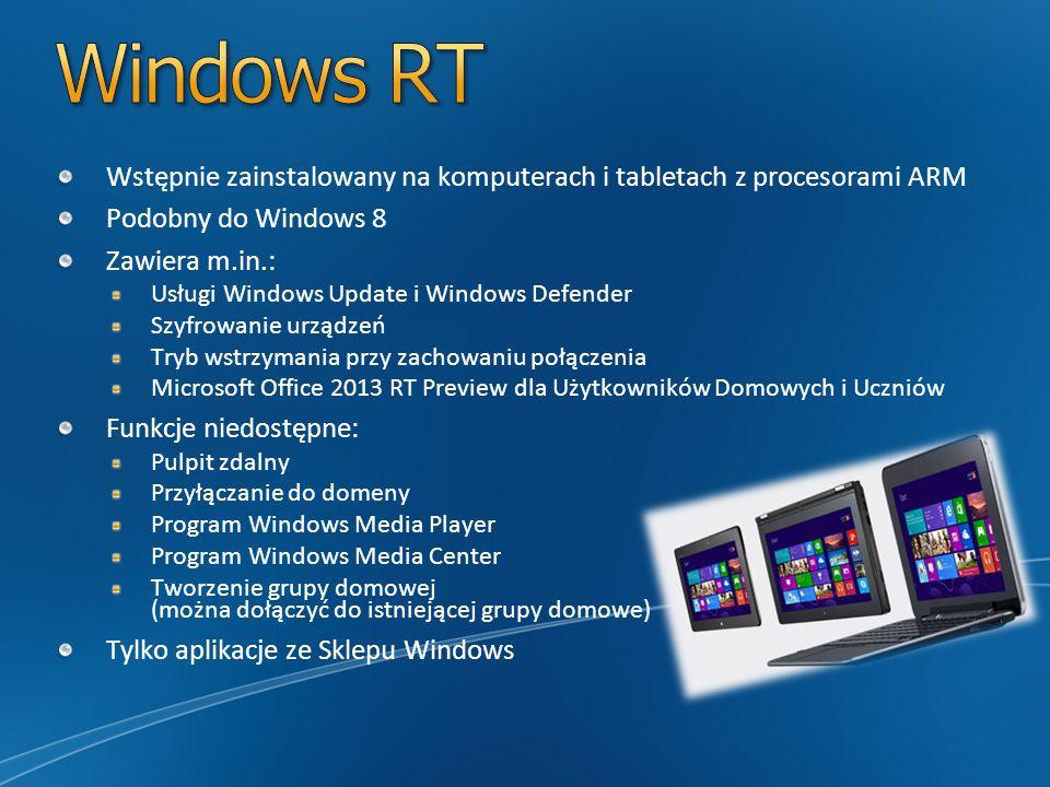 Wstępnie zainstalowany na komputerach i tabletach z procesorami ARM Podobny do Windows 8 Zawiera m.in.: Usługi Windows Update i Windows Defender Szyfr