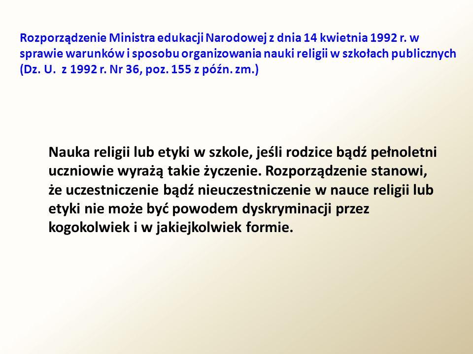 Rozporządzenie Ministra edukacji Narodowej z dnia 14 kwietnia 1992 r. w sprawie warunków i sposobu organizowania nauki religii w szkołach publicznych