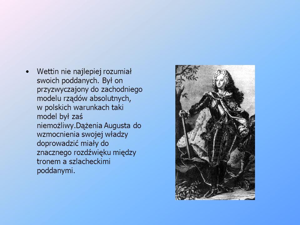 August II Sas Urodzony 12 maja 1670 r. w Dreźnie, August był pierwszym przedstawicielem - rządzącej w Saksonii - dynastii Wettinów na tronie polskim.
