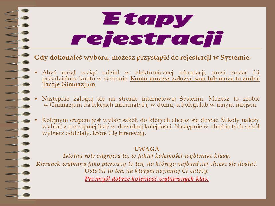 Ważne!!! Elektroniczny system rekrutacji działa według następującej zasady: kandydat otrzymuje miejsce tylko w jednym oddziale, usytuowanym najwyżej w