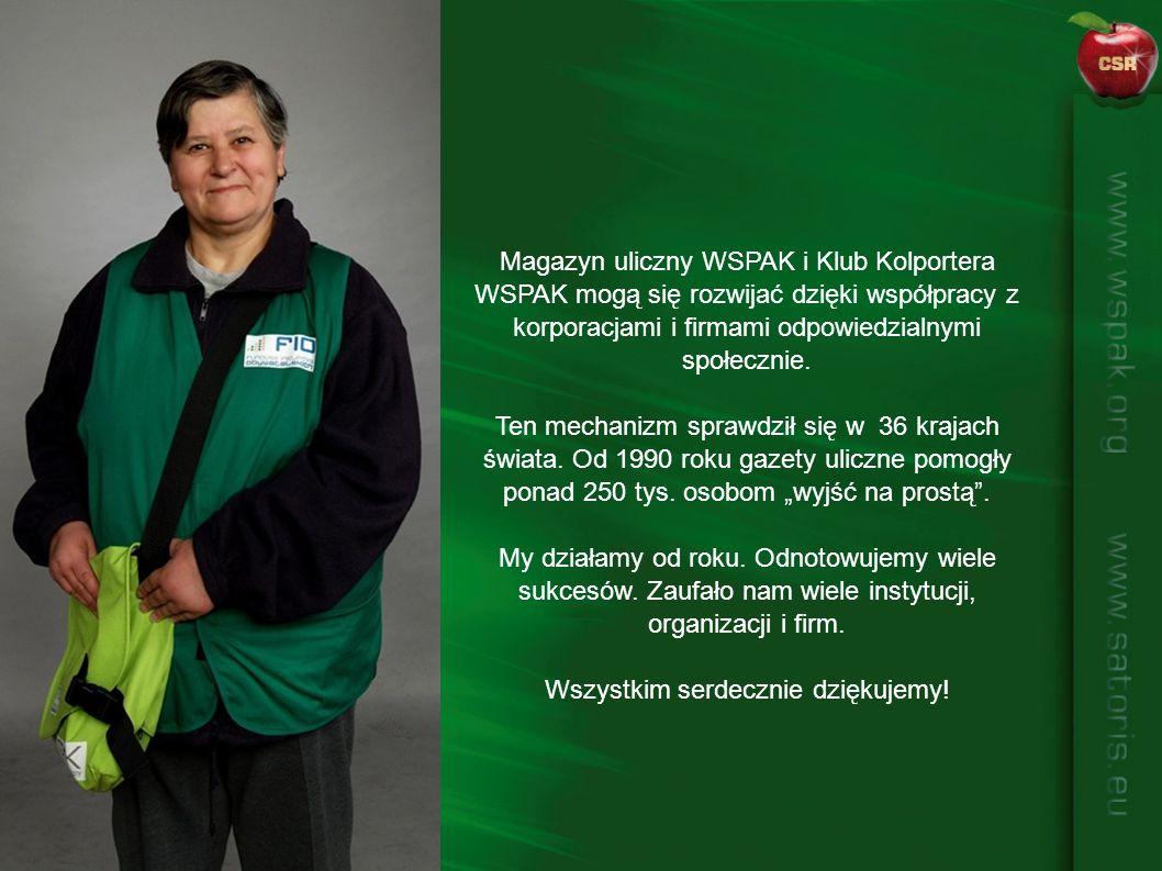 Magazyn uliczny WSPAK i Klub Kolportera WSPAK mogą się rozwijać dzięki współpracy z korporacjami i firmami odpowiedzialnymi społecznie. Ten mechanizm