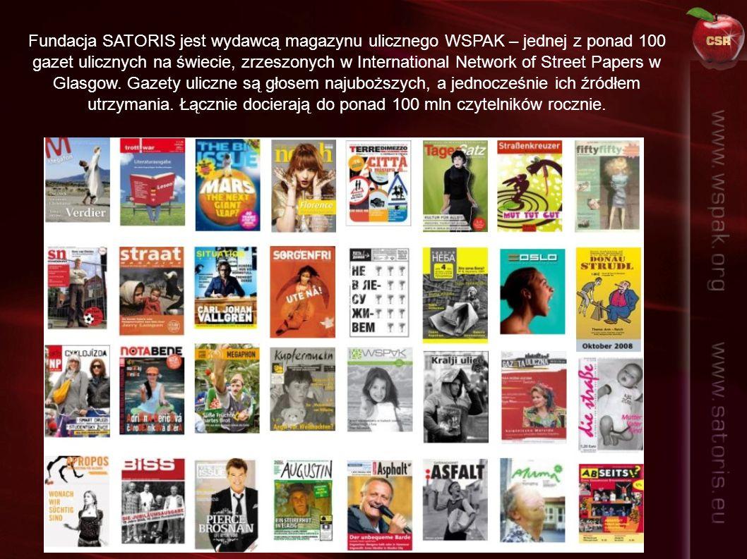 Fundacja SATORIS jest wydawcą magazynu ulicznego WSPAK – jednej z ponad 100 gazet ulicznych na świecie, zrzeszonych w International Network of Street