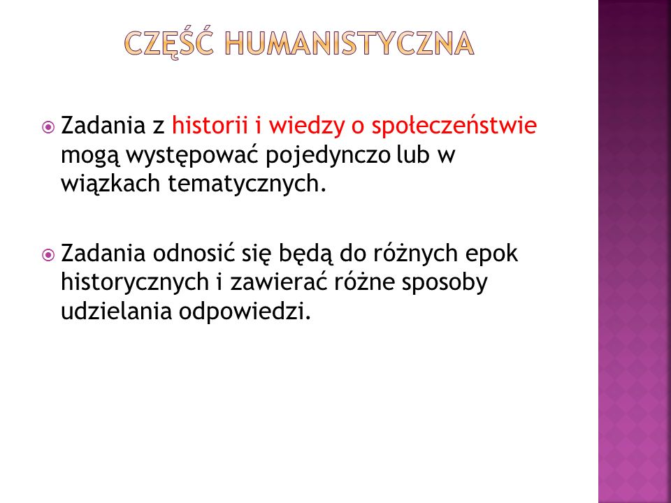 Zadania z historii i wiedzy o społeczeństwie mogą występować pojedynczo lub w wiązkach tematycznych.