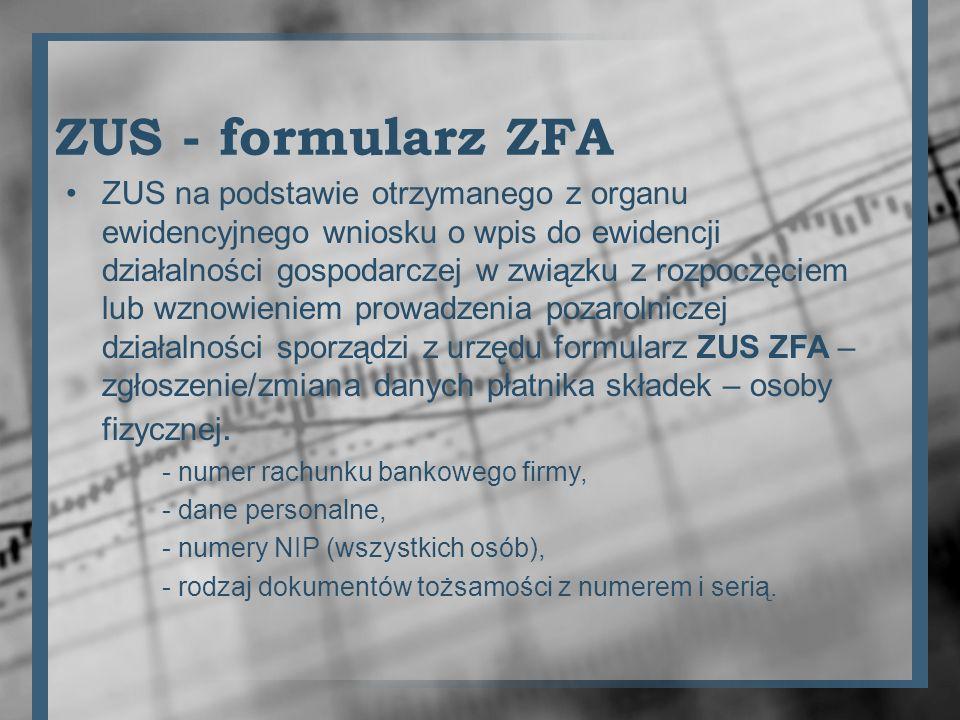 ZUS - formularz ZFA ZUS na podstawie otrzymanego z organu ewidencyjnego wniosku o wpis do ewidencji działalności gospodarczej w związku z rozpoczęciem
