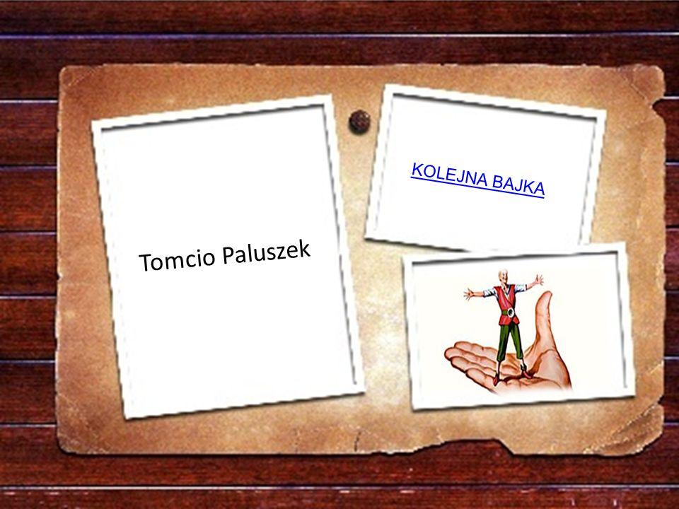 Jaka postać mała, jak drobna część ciała, bardzo duże kroki bez trudu stawiała ? a)GuliwerGuliwer b)Tomcio PaluszekTomcio Paluszek c)LajkonikLajkonik