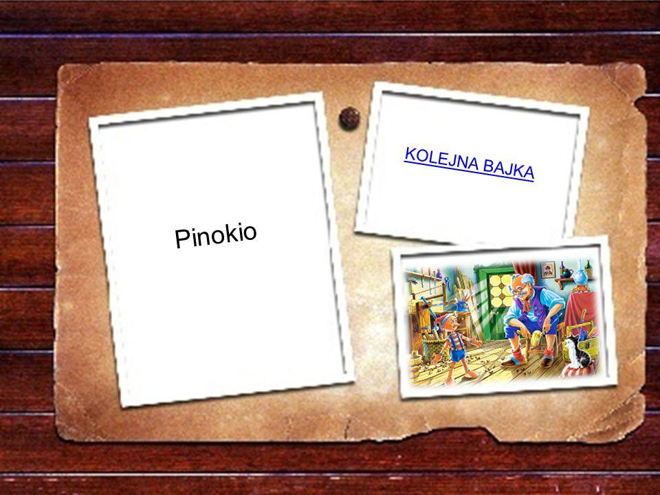 Bardzo wiele przygód miała drewniana chłopczyna, Zanim z tatą się spotkała w brzuszysku rekina. a)SindbadSindbad b)PinokioPinokio c)AlibabaAlibaba Prz
