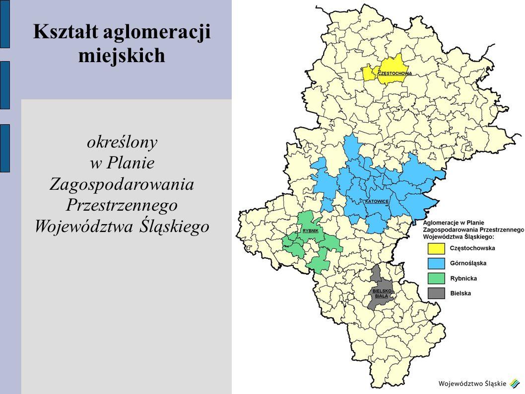 Kształt aglomeracji miejskich określony w Planie Zagospodarowania Przestrzennego Województwa Śląskiego