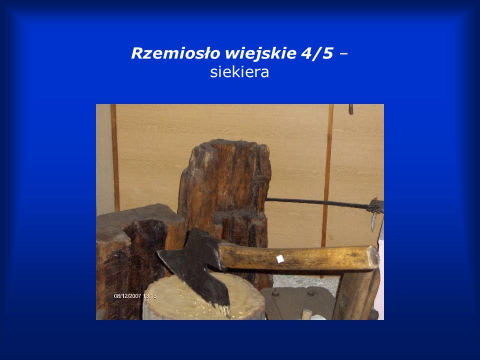 Rzemiosło wiejskie 5/5 – beczki z drewna, plecione kosze ze słomy