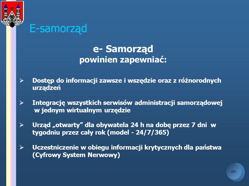 4 E-samorząd e- Samorząd powinien zapewniać: Dostęp do informacji zawsze i wszędzie oraz z różnorodnych urządzeń Integrację wszystkich serwisów admini