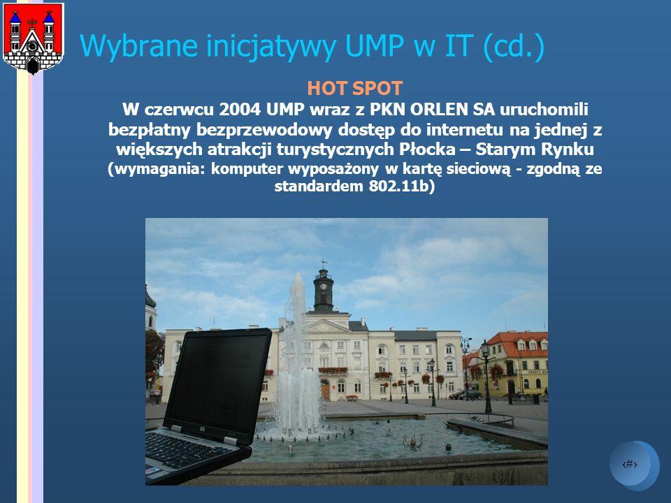 7 Wybrane inicjatywy UMP w IT (cd.) HOT SPOT W czerwcu 2004 UMP wraz z PKN ORLEN SA uruchomili bezpłatny bezprzewodowy dostęp do internetu na jednej z