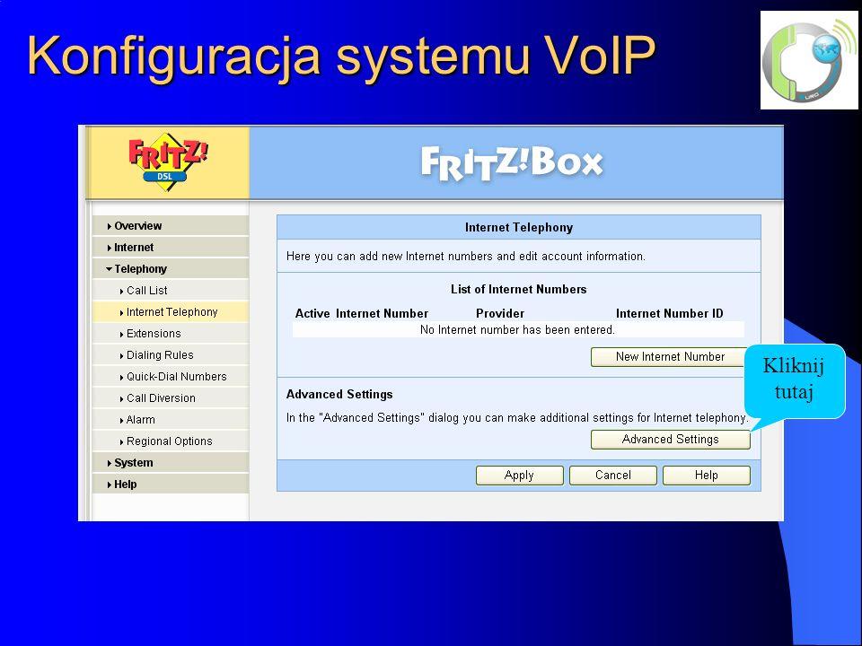 Konfiguracja systemu VoIP Kliknij tutaj