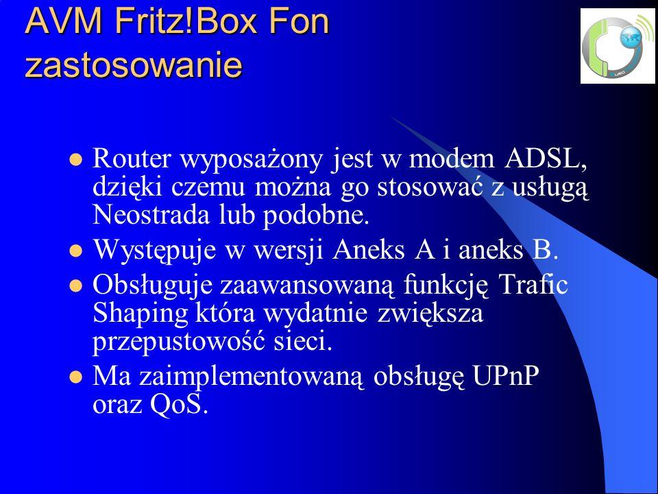 AVM Fritz!Box Fon zastosowanie Router wyposażony jest w modem ADSL, dzięki czemu można go stosować z usługą Neostrada lub podobne. Występuje w wersji