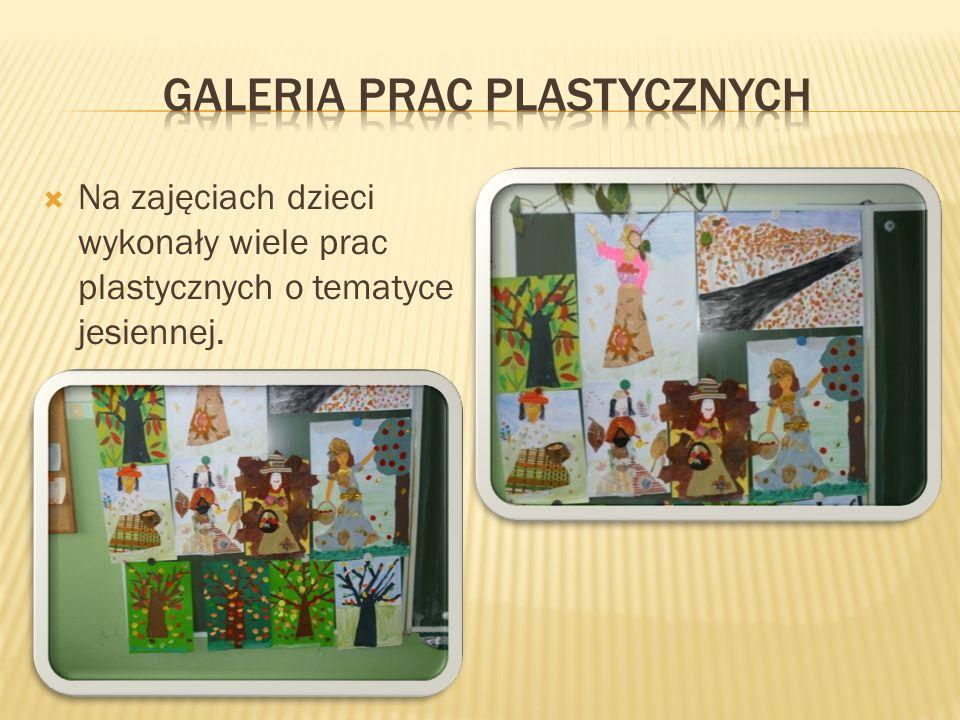 Na zajęciach dzieci wykonały wiele prac plastycznych o tematyce jesiennej.