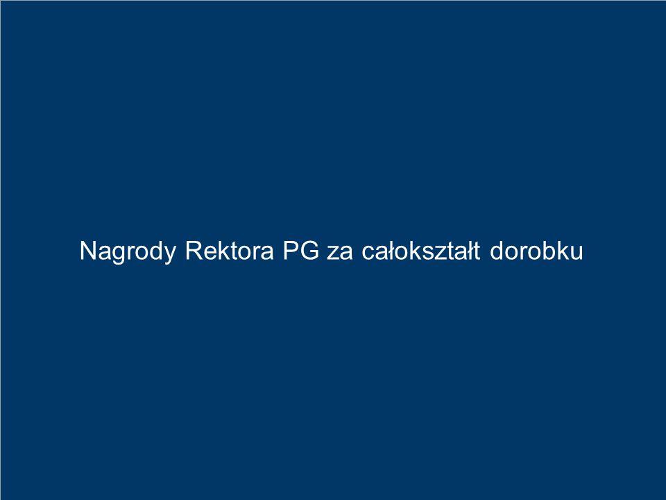 Nagrody Rektora PG za całokształt dorobku