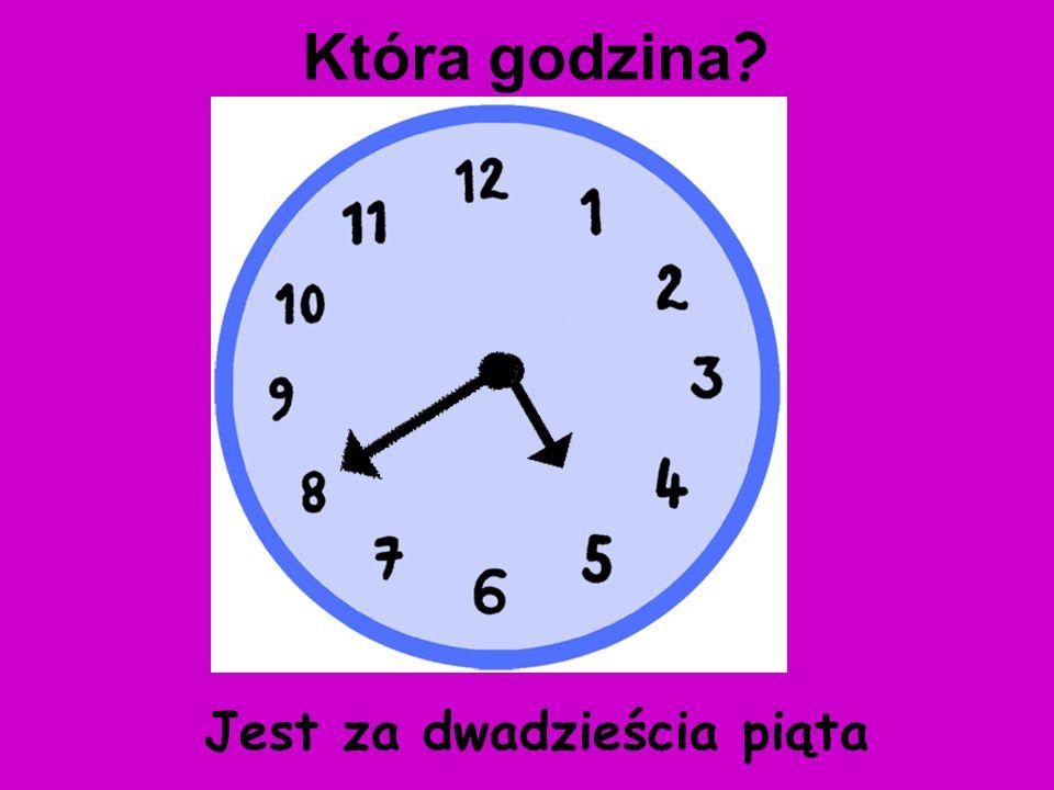 Jest za pięć piąta Która godzina ?