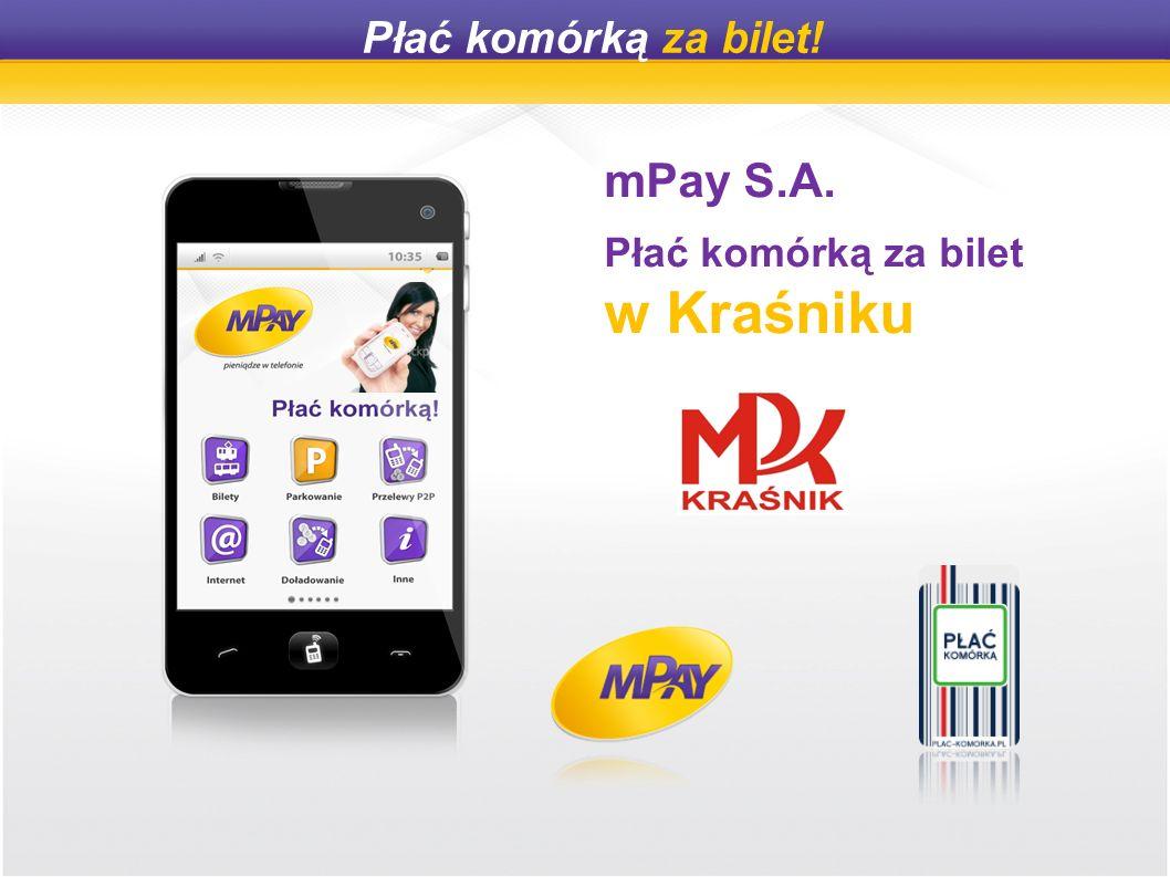 Płać komórką za bilet! mPay S.A. Płać komórką za bilet w Kraśniku
