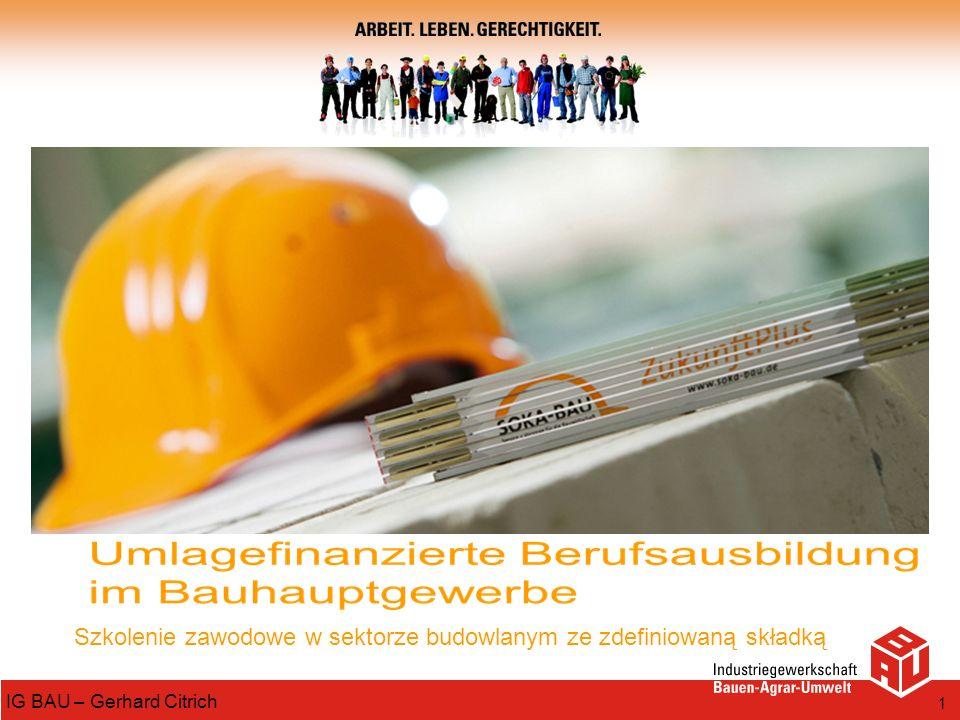 IG BAU – Gerhard Citrich 1 Szkolenie zawodowe w sektorze budowlanym ze zdefiniowaną składką
