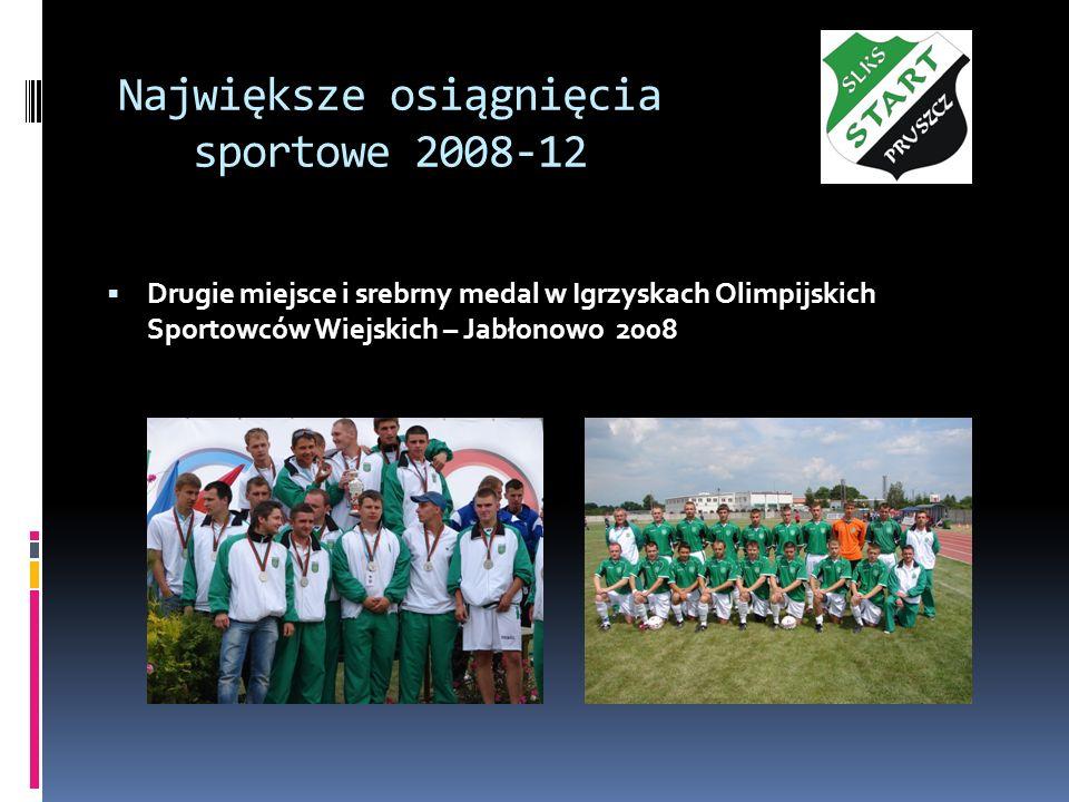 Największe osiągnięcia sportowe 2008-12 Drugie miejsce i srebrny medal w Igrzyskach Olimpijskich Sportowców Wiejskich – Jabłonowo 2008