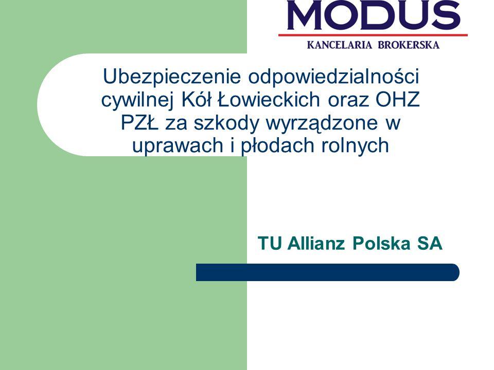 Ubezpieczenie odpowiedzialności cywilnej Kół Łowieckich oraz OHZ PZŁ za szkody wyrządzone w uprawach i płodach rolnych TU Allianz Polska SA