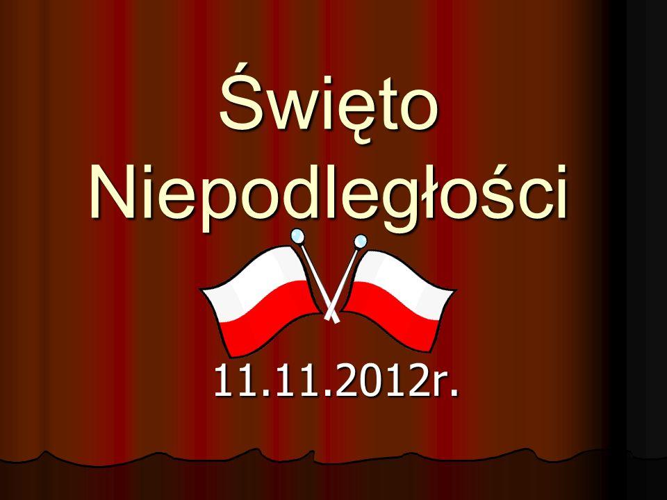 Święto Niepodległości 11.11.2012r.