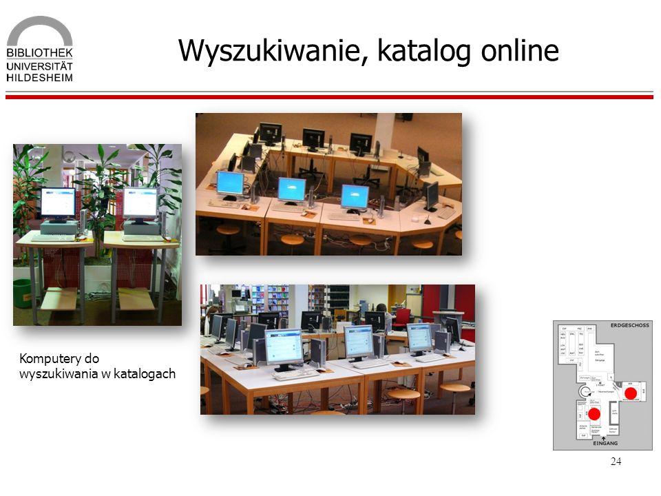 24 Wyszukiwanie, katalog online Komputery do wyszukiwania w katalogach