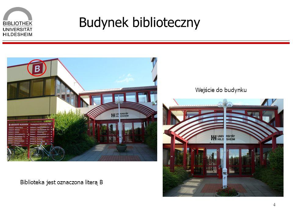 4 Budynek biblioteczny Biblioteka jest oznaczona literą B Wejście do budynku