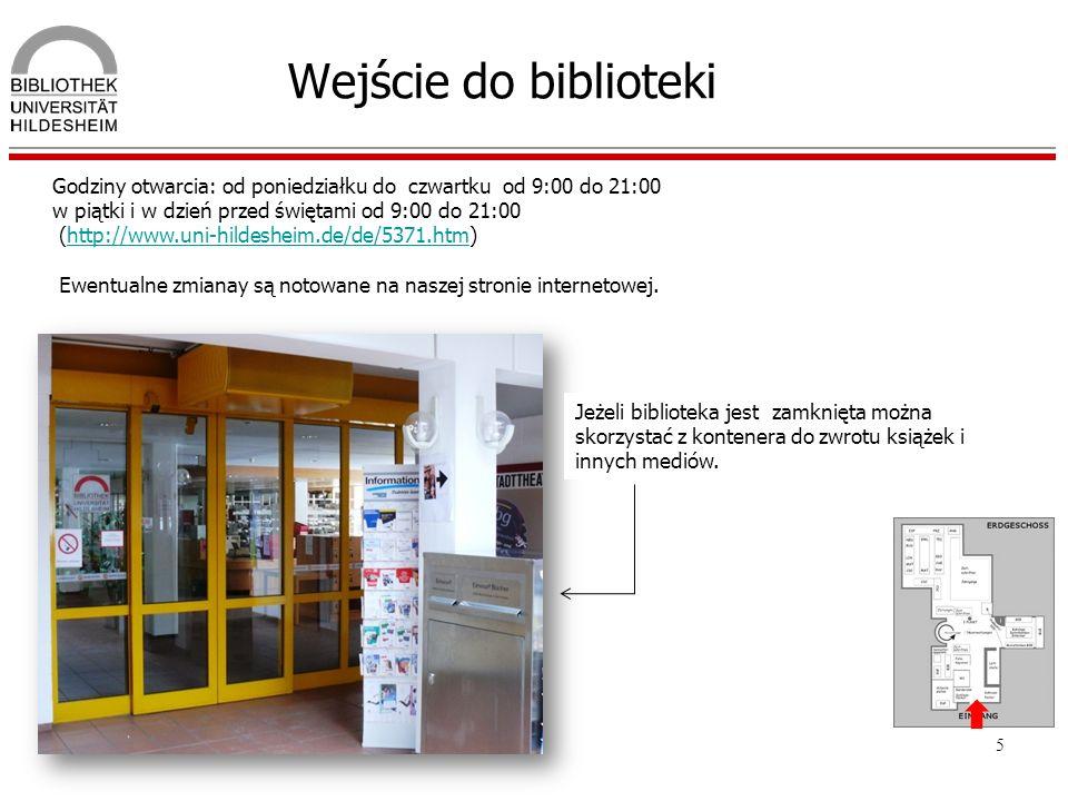 5 Wejście do biblioteki Godziny otwarcia: od poniedziałku do czwartku od 9:00 do 21:00 w piątki i w dzień przed świętami od 9:00 do 21:00 (http://www.
