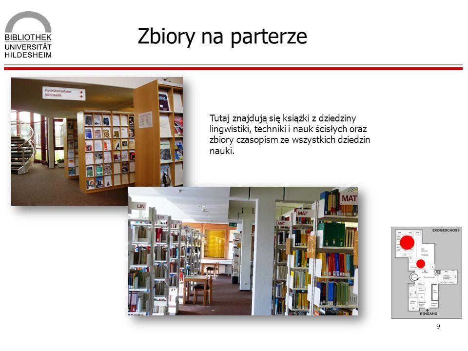 9 Zbiory na parterze Tutaj znajdują się książki z dziedziny lingwistiki, techniki i nauk ścisłych oraz zbiory czasopism ze wszystkich dziedzin nauki.