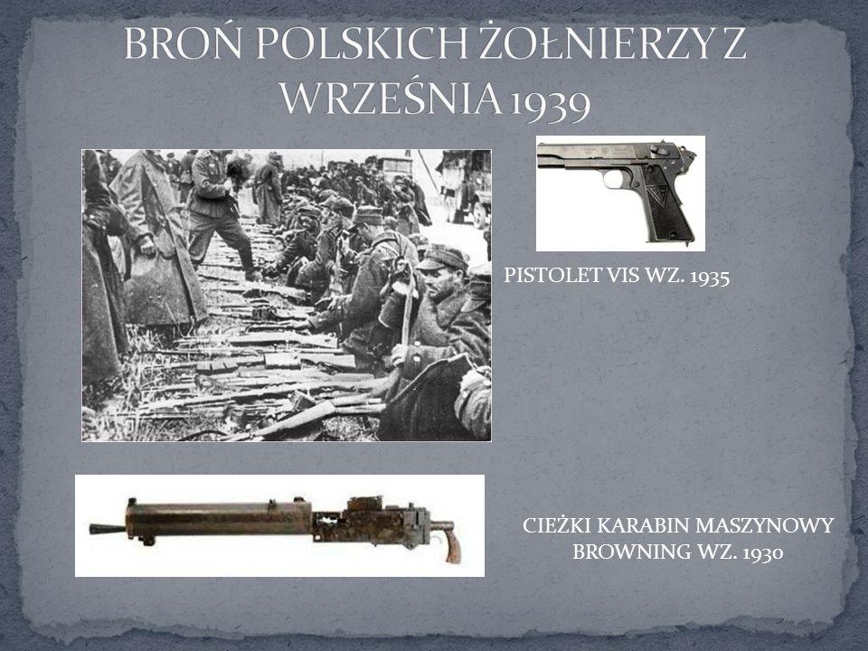 PISTOLET VIS WZ. 1935 CIEŻKI KARABIN MASZYNOWY BROWNING WZ. 1930