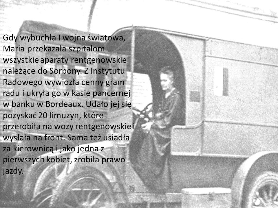 Gdy wybuchła I wojna światowa, Maria przekazała szpitalom wszystkie aparaty rentgenowskie należące do Sorbony. Z Instytutu Radowego wywiozła cenny gra