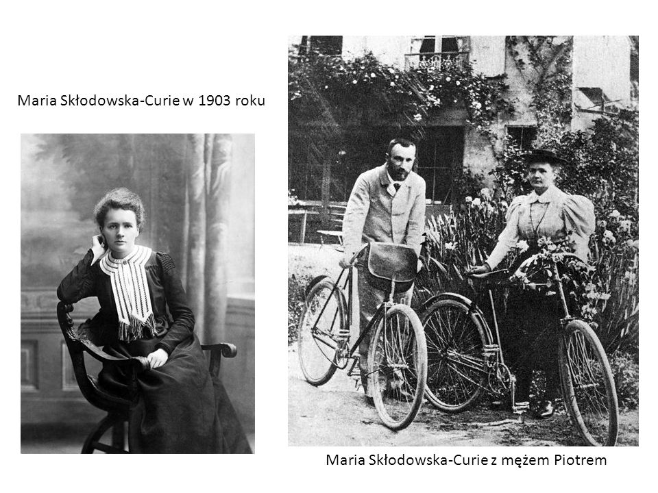 Maria Skłodowska-Curie z mężem Piotrem Maria Skłodowska-Curie w 1903 roku