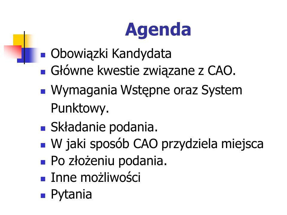 Agenda Obowiązki Kandydata Główne kwestie związane z CAO.
