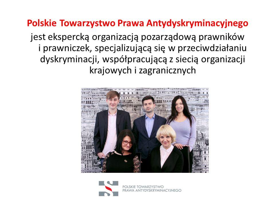Polskie Towarzystwo Prawa Antydyskryminacyjnego jest ekspercką organizacją pozarządową prawników i prawniczek, specjalizującą się w przeciwdziałaniu d