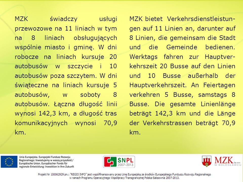 MZK świadczy usługi przewozowe na 11 liniach w tym na 8 liniach obsługujących wspólnie miasto i gminę. W dni robocze na liniach kursuje 20 autobusów w