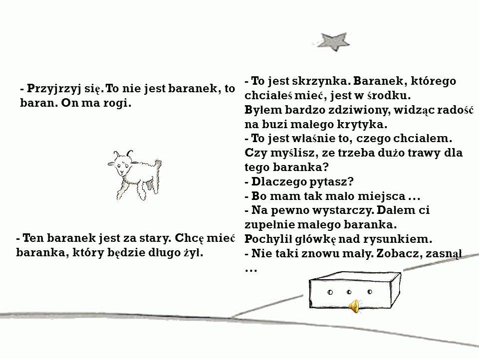 Problemem Ma ł ego Ksi ę cia s ą baobaby.