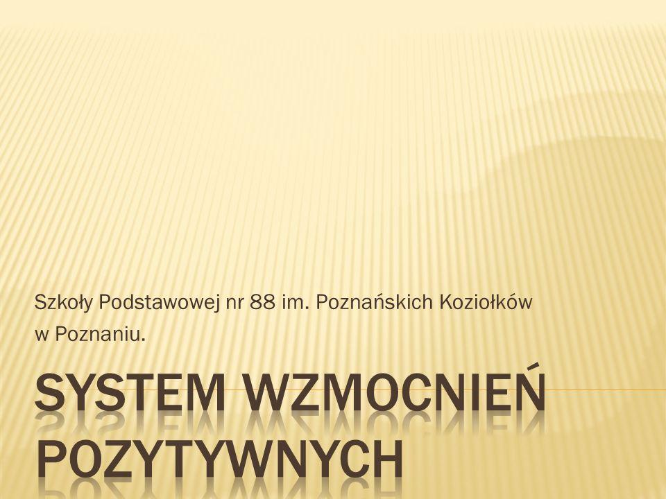 Szkoły Podstawowej nr 88 im. Poznańskich Koziołków w Poznaniu.