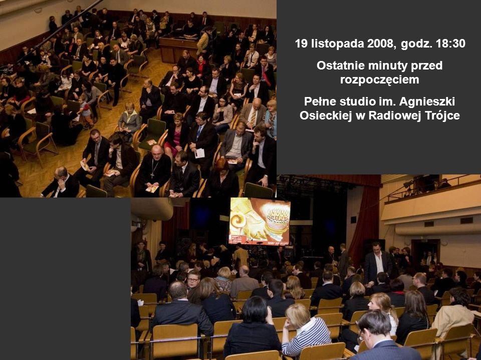 19 listopada 2008, godz. 18:30 Ostatnie minuty przed rozpoczęciem Pełne studio im. Agnieszki Osieckiej w Radiowej Trójce