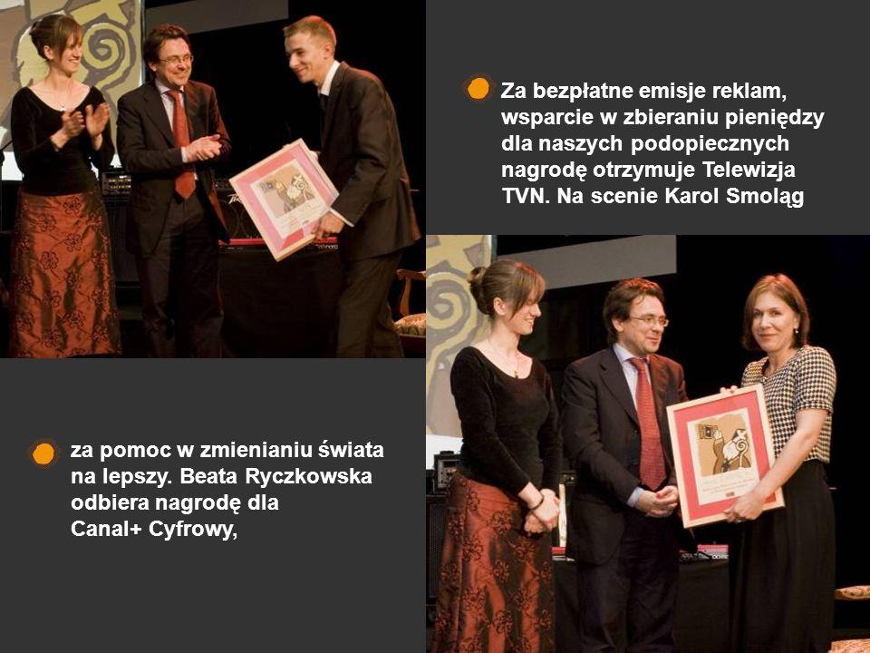 za pomoc w zmienianiu świata na lepszy. Beata Ryczkowska odbiera nagrodę dla Canal+ Cyfrowy, Za bezpłatne emisje reklam, wsparcie w zbieraniu pieniędz