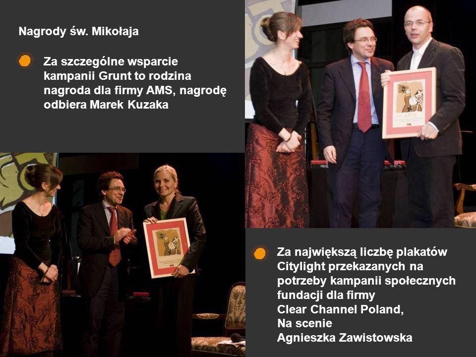 Za szczególne wsparcie kampanii Grunt to rodzina nagroda dla firmy AMS, nagrodę odbiera Marek Kuzaka Za największą liczbę plakatów Citylight przekazan