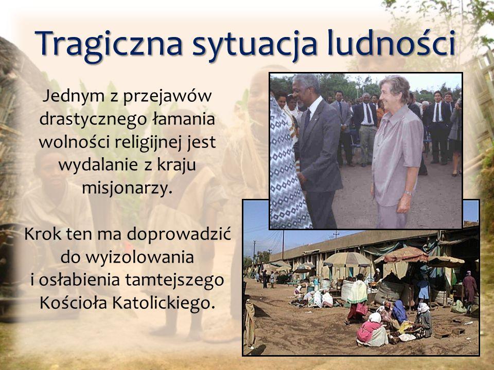 W Erytrei w ciągu tygodnia służby bezpieczeństwa potrafią zorganizować i przeprowadzić z pełnym sukcesem łapankę, w której do więzień wojskowych trafia 10.000 chrześcijan, ich los jest nieznany, gdyż nikt się nimi nie interesuje, w związku z czym można ich bezkarnie zabić, zagłodzić, torturować, okaleczać, gwałcić.