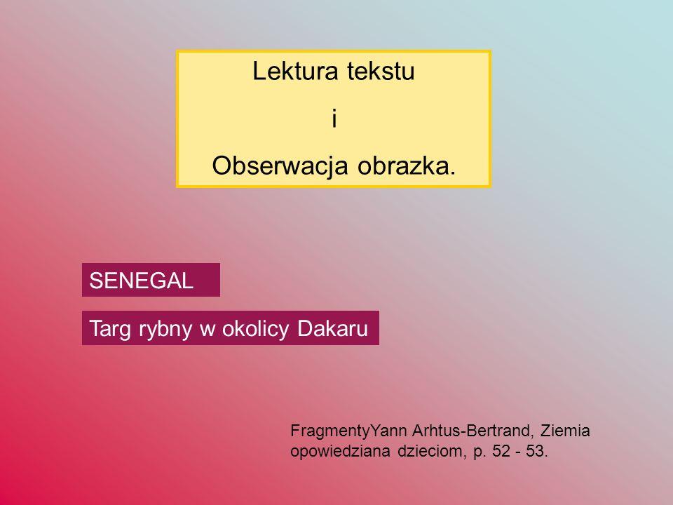 SENEGAL Targ rybny w okolicy Dakaru Lektura tekstu i Obserwacja obrazka.