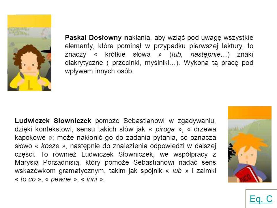 Propozycje pedagogiczne Propozycja wyobrażenia sobie przewiezienia pirogi na plażę: w jaki sposób transportują rybę.