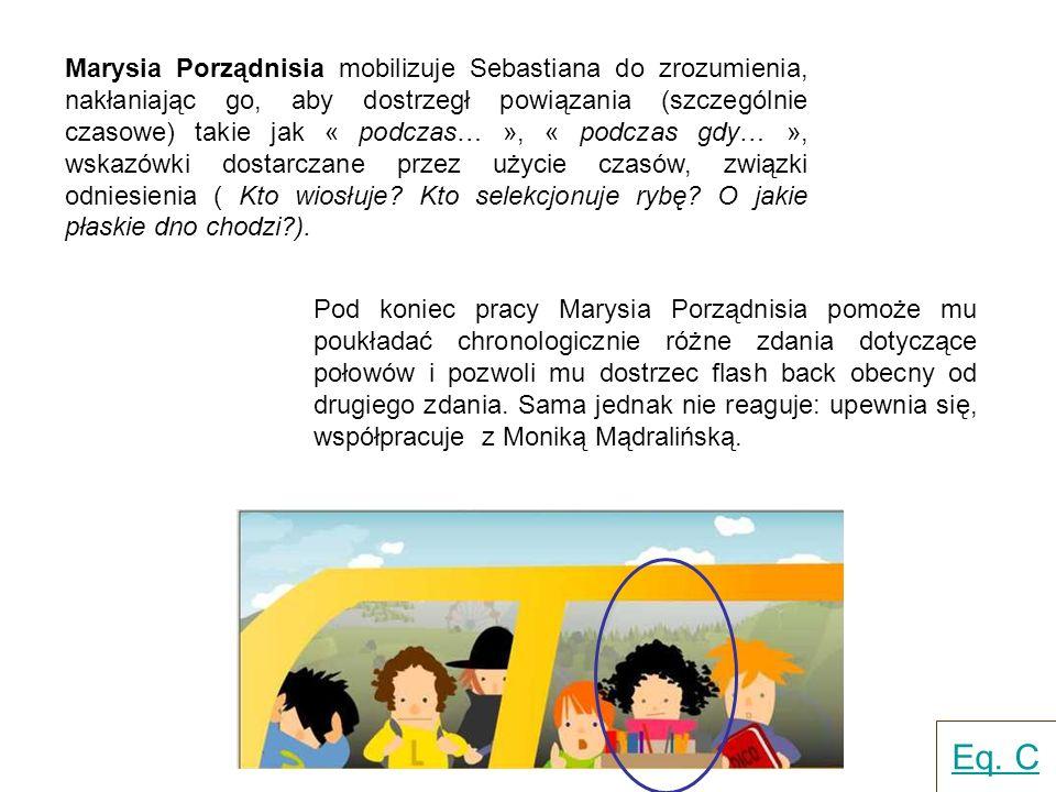 Monika Mądralińska nakłania Sebastiana do wyobrażenia sobie sytuacji opisanych w tekście, aby stwierdzić, czy są one realistyczne czy nie i czy są między sobą spójne.