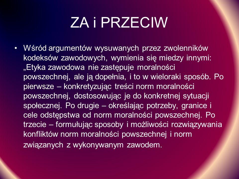 Bibliografia: Marcin Nowak, Etyka w biznesie, Escape Magazine, Toruń 2006 W.