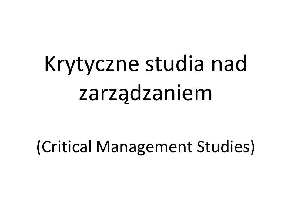 Krytyczne studia nad zarządzaniem (Critical Management Studies)