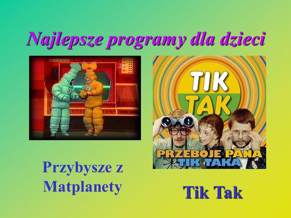 Najlepsze programy dla dzieci Przybysze z Matplanety Tik Tak