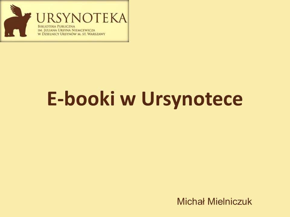 E-booki w Ursynotece Michał Mielniczuk