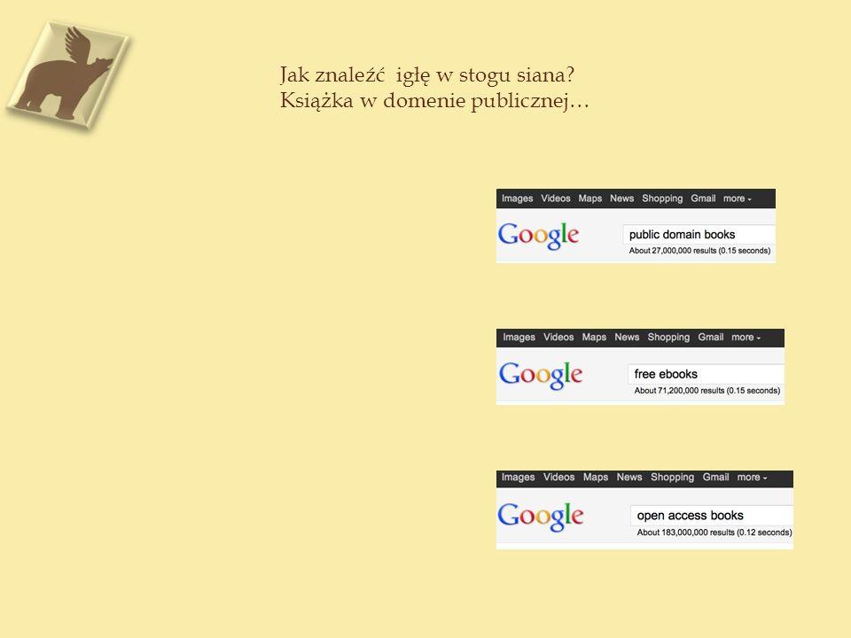 Jak znaleźć igłę w stogu siana? Książka w domenie publicznej…