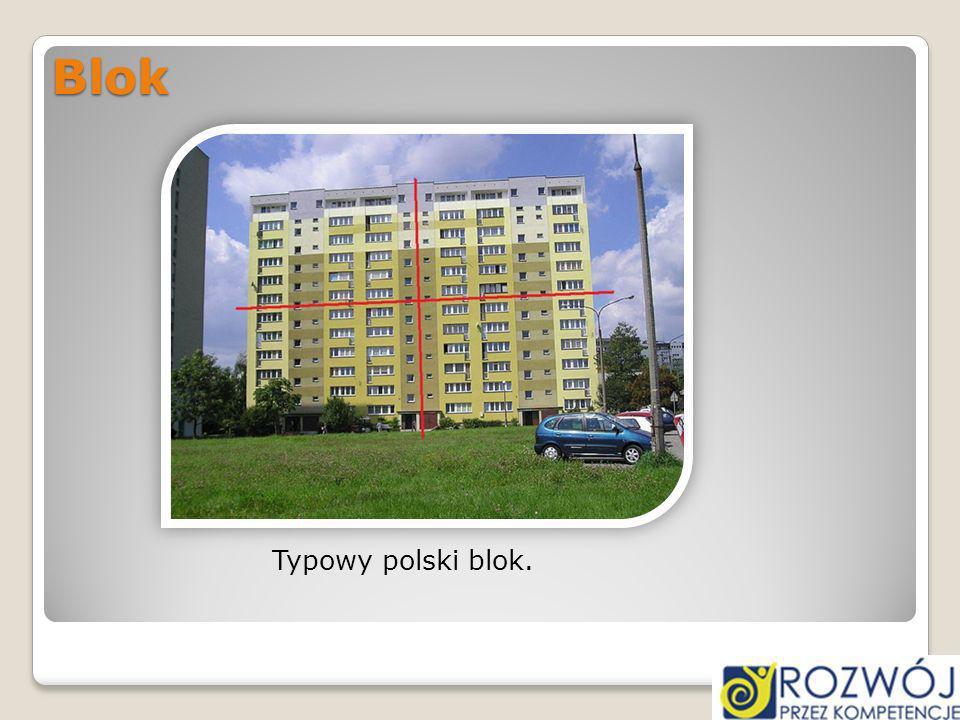 Blok Typowy polski blok.