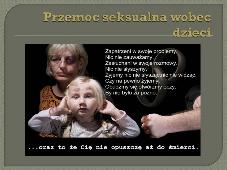Objawy przemocy seksualnej u dzieci mo ż emy podzieli ć na somatyczne i psychiczne.